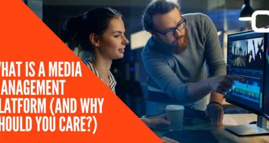 """A woman and a man editing a video, and the words """"What is a media management platform (and why should you care?)"""""""