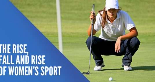 "A female golf player and the words ""The rise, fall and rise of women's sport"""